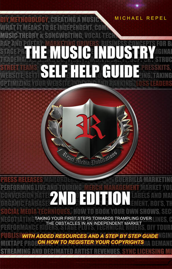 the-music-industry-self-help-guide-2nd-edition-mike-repel